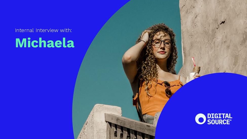 Meet Michaela from Digital Source